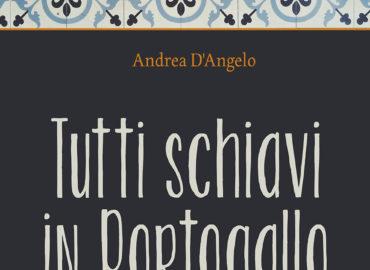 ilariola-TUTTI-SCHIAVI-IN-PORTOGALLO-copertina-digitale